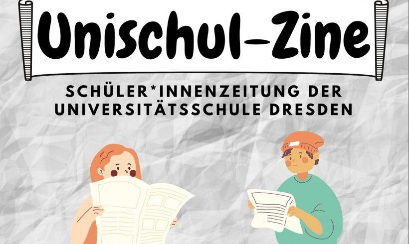 Erste Ausgabe des Unischul-Zines erschienen!